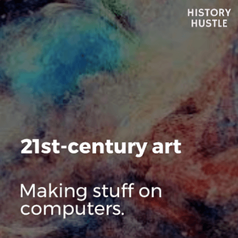 Art History in 90 Seconds History Hustle 21st-century art image
