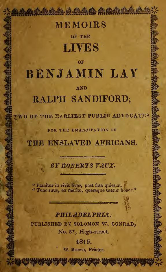Memoirs of the Lives of Benjamin Lay and Ralph Sandiford