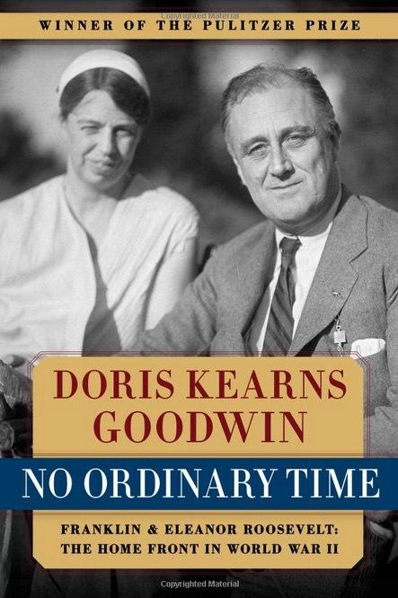 "cover of the book ""No Ordinary Time: Franklin and Eleanor Roosevelt: The Home Front in World War II"""