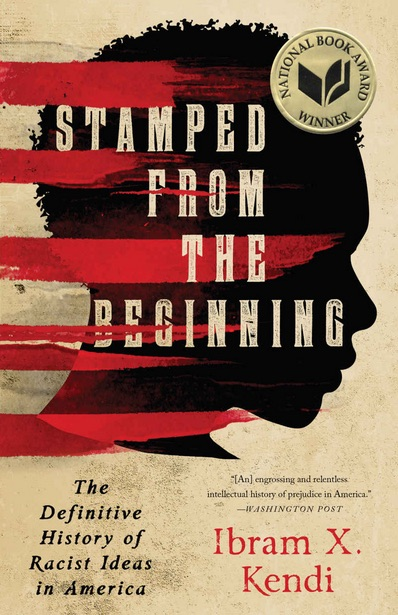 "cover of an American history book ""Stamped from the Beginning: The Definitive History of Racist Ideas in America"""