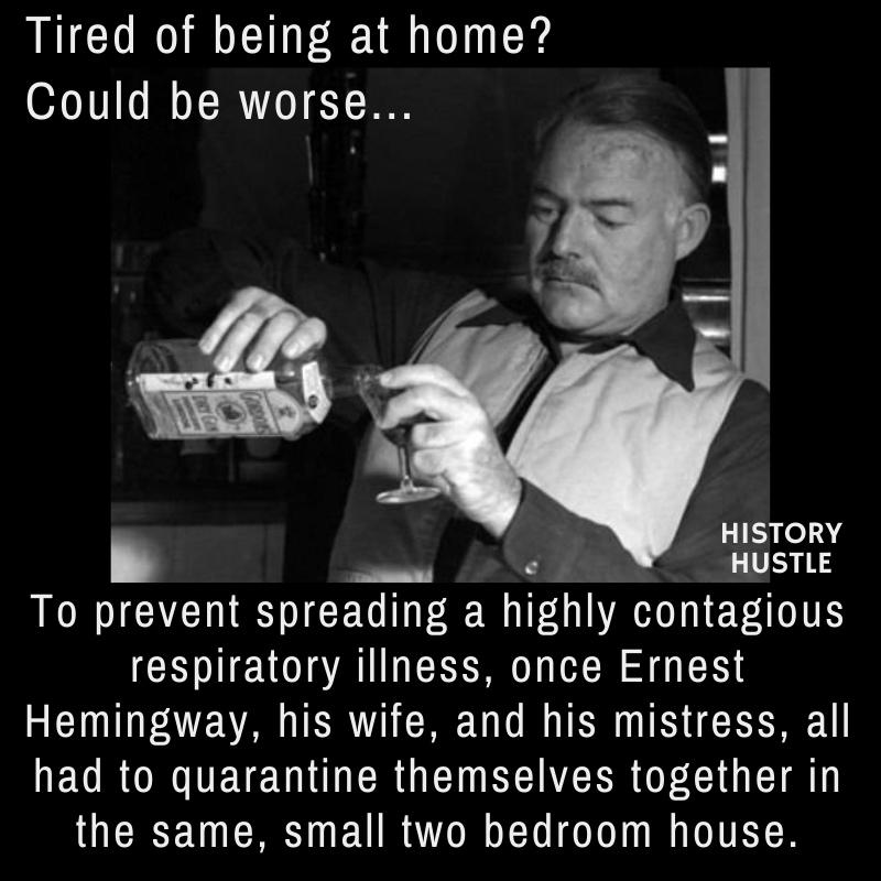 Hemingway's quarantine fact