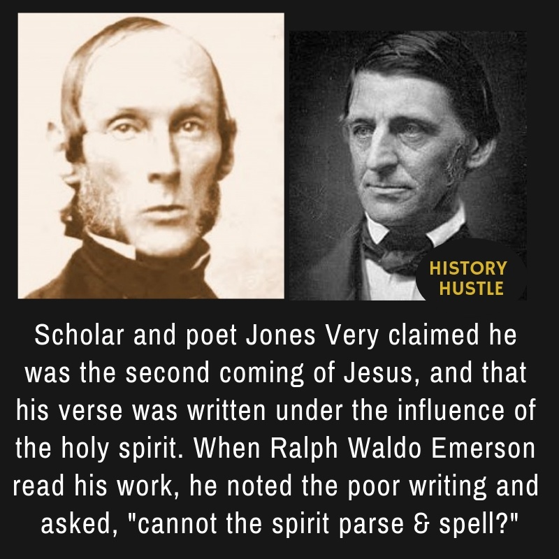 fact about Jones Very, one of the famous authors of his times