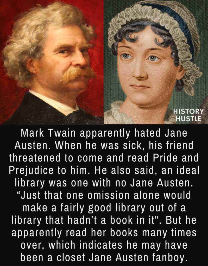 fact about Twain and Jane Austen, two of the famous authors of their time